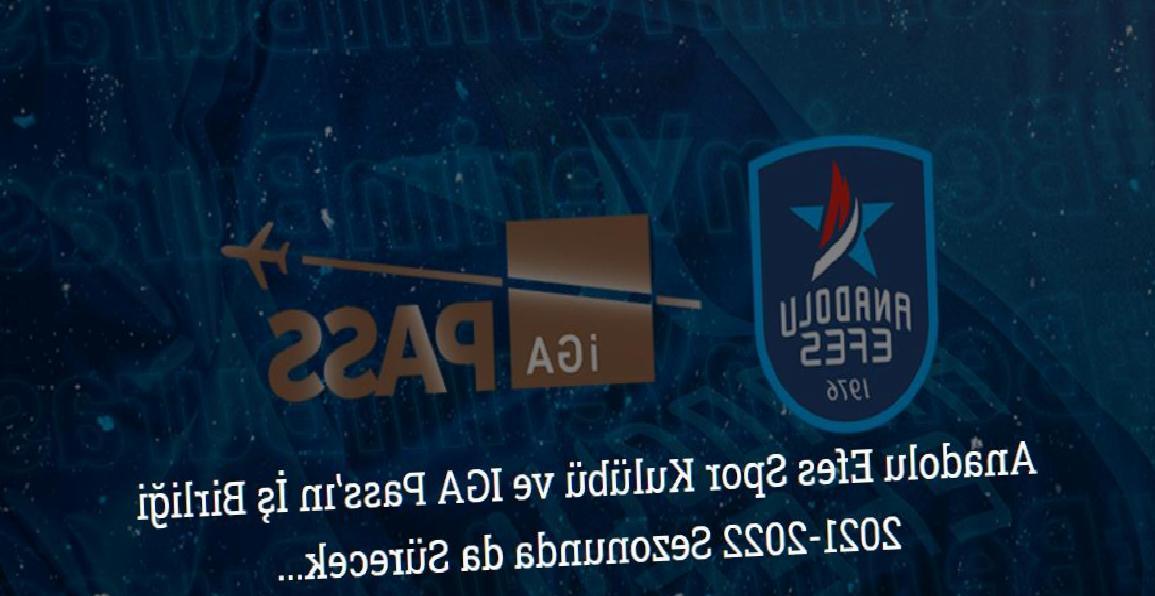 Anadolu Efes Spor Kulübü ile İGA Pass iş birliği sürecek