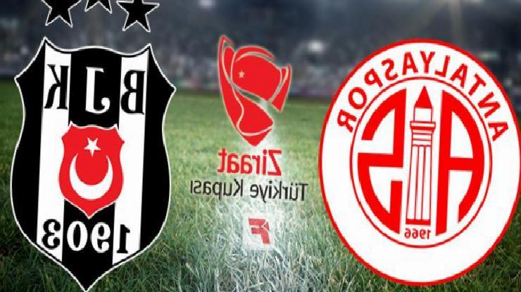 Antalyaspor – Beşiktaş Türkiye Kupası finali ne zaman, hangi kanalda, saat kaçta?